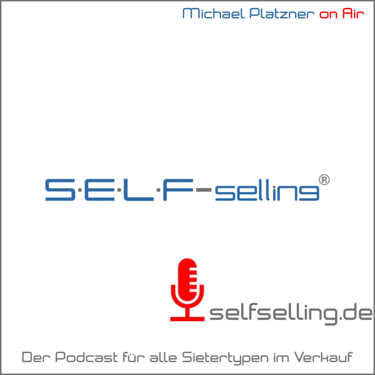 SELF 000 : Was erwartet dich im S•E•L•F selling® Podcast?